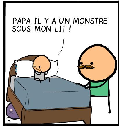 Papa il y a un monstre sous mon lit