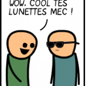 Cool tes lunettes !