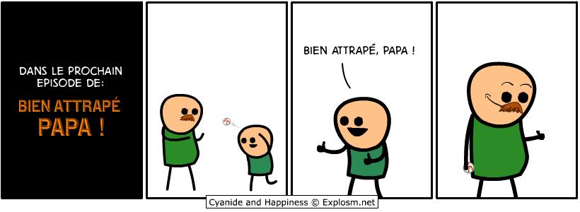 papa attraper cyanide