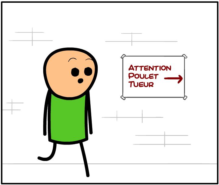 Attention au Poulet